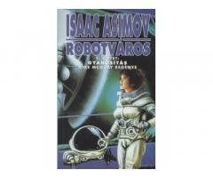 Isaac Asimov: Robotváros 2. kötet