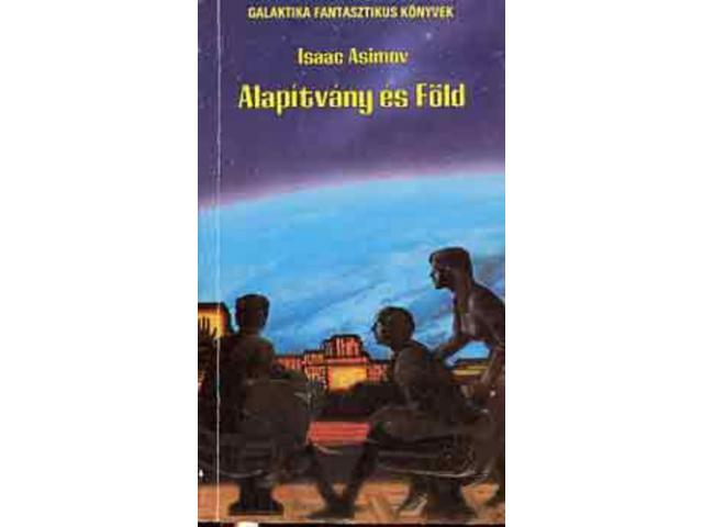 Isaac Asimov: Alapítvány és Föld